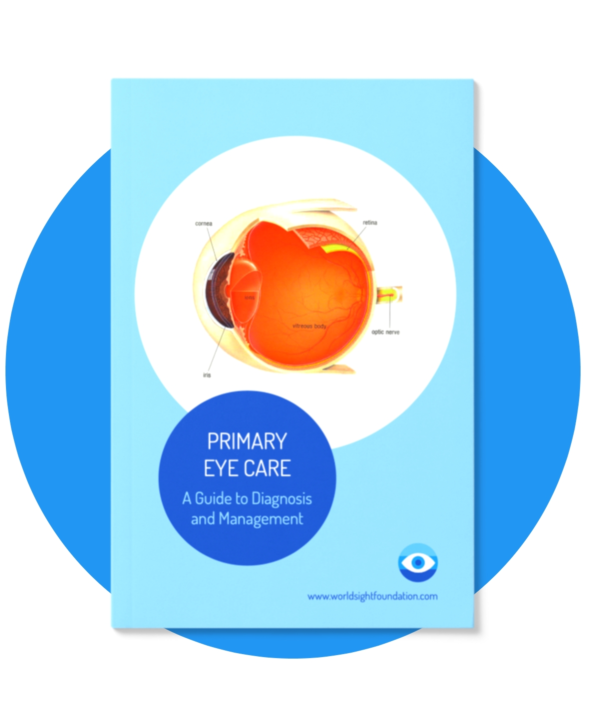 PRIMARY EYE CARE - A guide to diagnosis and management